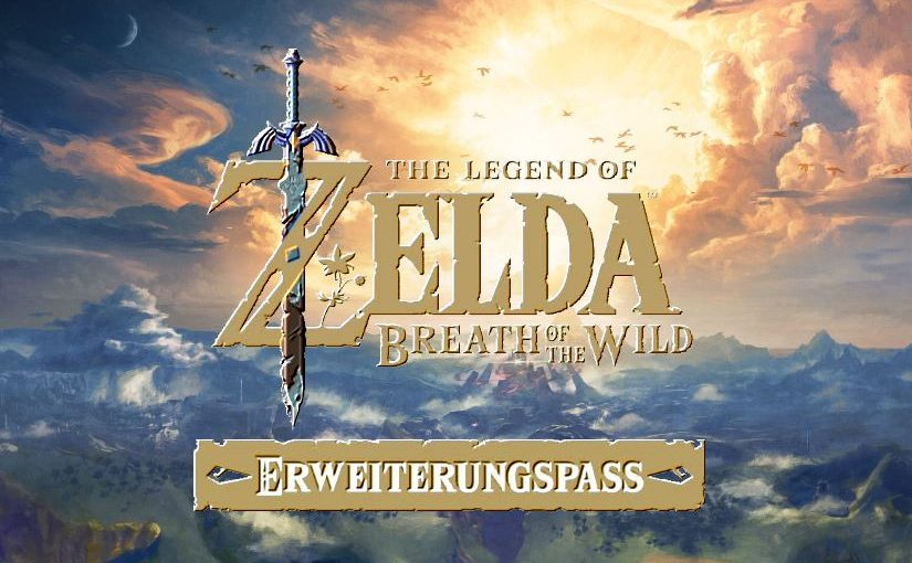 The Legend of Zelda - Breath of the Wild - Erweiterungspass